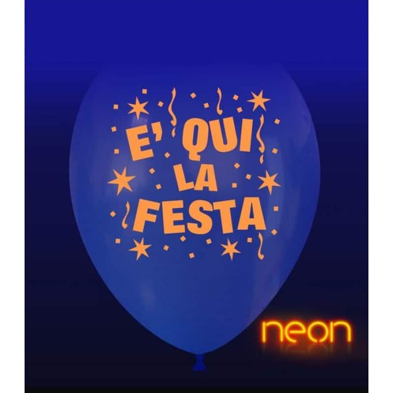 Palloncini festa - e' qui la festa neon
